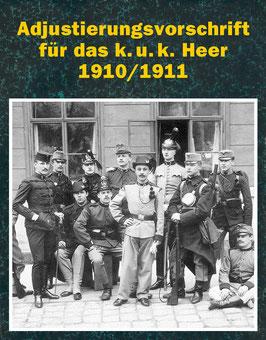 Adjustierungsvorschrift für das k.u.k. Heer 1910/1911