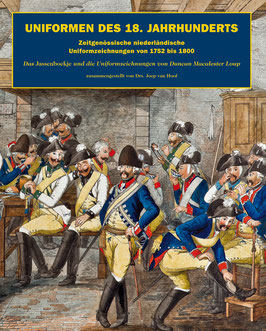 Uniformen des 18. Jahrhunderts (Zeitgenössische niederländische Uniformzeichnungen von 1752 bis 1800)
