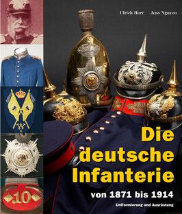 Die deutsche Infanterie (von 1871 bis 1914)