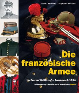 Die französische Armee (im Ersten Weltkrieg - Ausmarsch 1914)