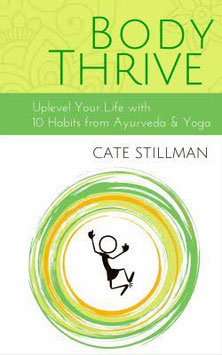 Body Thrive by Cate Stillman