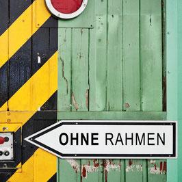 OHNE RAHMEN