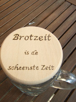 "Maßkrugdeckel ""Brotzeit is de scheenste Zeit"""