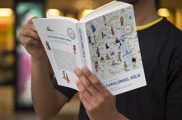 Kulturklüngel Köln - der Reiseführer für die Weltreise durch die eigene Stadt