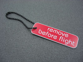 remove before flight - Anhänger