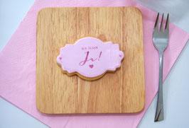 """Cookie """"Wir sagen ja"""" in Etikettenform"""