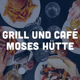 Grill und Café Moses Hütte