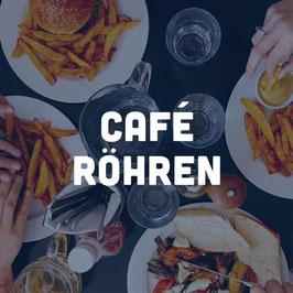 Café Röhren