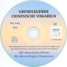 CD+BOOKLET: GRUNDLEGENDE CHINESISCHE VOKABELN - 288 chinesische Wörter für alle wichtigen Situationen