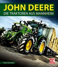 John Deere - Die Traktoren aus Mannheim