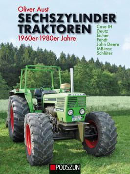 Sechszylinder Traktoren 1960er- 1980er Jahre