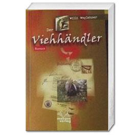 Willi Weglehner: Der Viehhändler