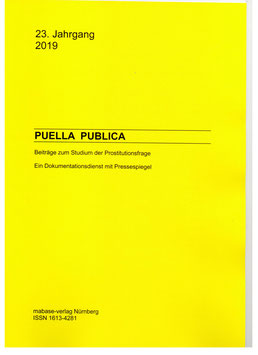Karin R, Hübner, Martin Neumann: Puella Publica. Beiträge zum Studium der Prostitutionsfrage