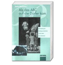 Walter Steinmaier, Als das ABC auf die Dörfer kam
