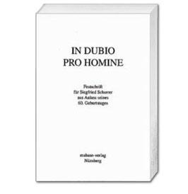 Karin R. Hübner und Martin Neumann (Hrsg.), In Dubio pro Homine