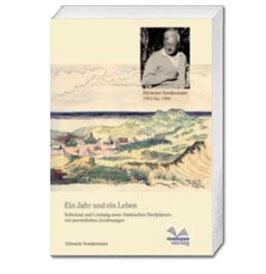 Albrecht Sondermann, Ein Jahr und ein Leben