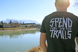 SPEND MORE TIME ON TRAILS #Shirt