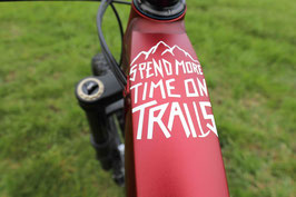 SPEND MORE TIME ON TRAILS #Plott