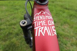 SPEND MORE TIME ON TRAILS #Plott