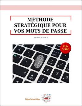 E-Book : Méthode Stratégique pour vos Mots de Passe.