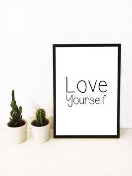 Love Yourself – mit schwarzem Rahmen