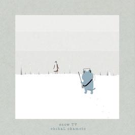 snow TV /  岡本チハル