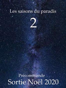 Les Saisons du paradis 2 *titre provisoire