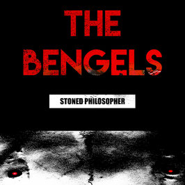 The Bengels - Stoned Philosopher