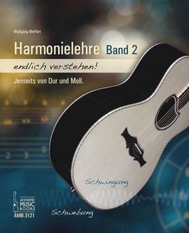 Harmonielehre - endlich verstehen Band 2