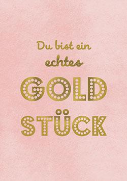 Postkarte Du bist ein echtes Goldstück