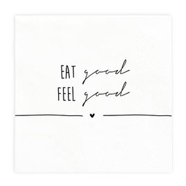 Servietten Eat Good/ Feel Good