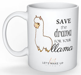 "Mok ""Save the drama for your llama"""