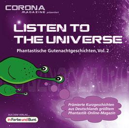 Listen to the Universe - Phantastische Gutenachtgeschichten, Vol. 2