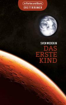 Sven Wedekin: Das erste Kind
