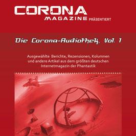 Corona Magazine: Die Corona Audiothek, Vol. 1