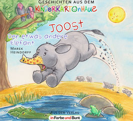 Marek Heindorff: Joost - Der etwas andere Elefant