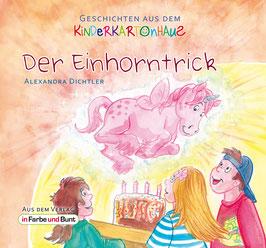 Alexandra Dichtler: Der Einhorntrick