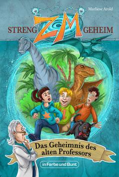 Marliese Arold: ZM - STRENG GEHEIM: Das Geheimnis des alten Professors (Band 1)
