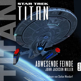 Stefan Wendorf liest John Jackson Miller: Star Trek: Titan - Abwesende Feinde
