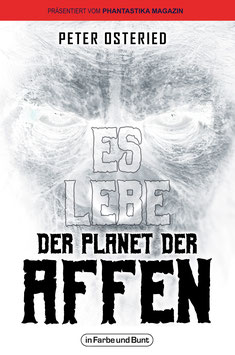 Peter Osteried: Es lebe der Planet der Affen
