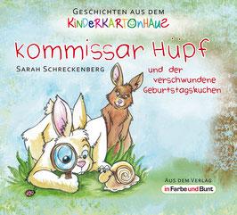 Sarah Schreckenberg: Kommissar Hüpf und der verschwundene Geburtstagskuchen