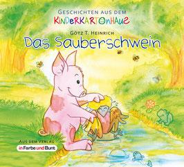Götz T. Heinrich: Das Sauberschwein
