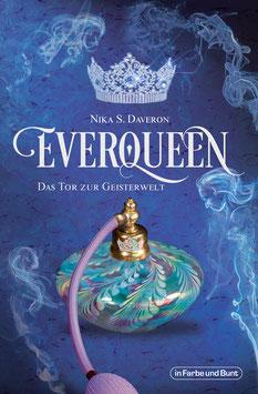 Nika S. Daveron: Everqueen - Das Tor der Geisterwelt