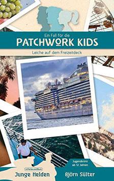 Björn Sülter: Ein Fall für die Patchwork Kids - Leiche auf dem Freizeitdeck