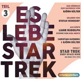 Stefan Wendorf mit Björn Sülter, Christian Humberg & Liane Rudolph: Es lebe Star Trek - Teil 3