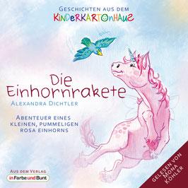 Alexandra Dichtler: Die Einhornrakete (Audio)