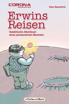 Uwe Sauerbrei: Erwins Reisen