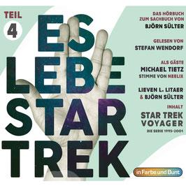 Stefan Wendorf mit Björn Sülter, Lieven L. Litaer & Michael Tietz: Es lebe Star Trek - Teil 4