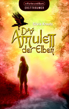 Silvia Krautz: Das Amulett der Elben