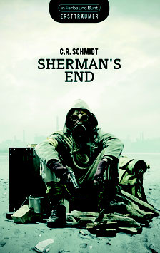 C. R. Schmidt: Sherman's End
